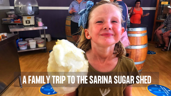 A Family Trip To The Sarina Sugar Shed